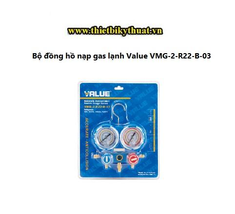 đồng hồ nạp gas lạnh VMG-2-R22-B-03
