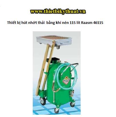 Thiết bị hút nhớt thải bằng khí nén 115 lít Raasm 46115
