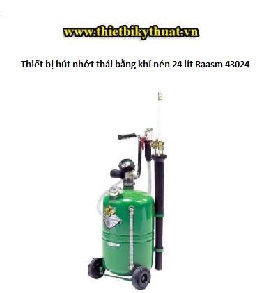 Thiết bị hút nhớt thải bằng khí nén 24 lít Raasm 43024