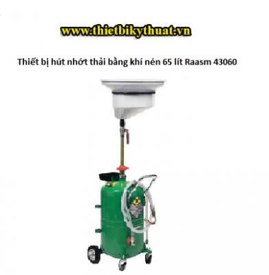 Thiết bị hút nhớt thải bằng khí nén 65 lít Raasm 43060