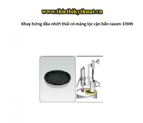 Khay hứng dầu nhớt thải có màng lọc cặn bẩn raasm 37699