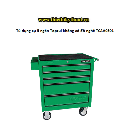 Tủ dụng cụ 5 ngăn Toptul không có đồ nghề TCAA0501