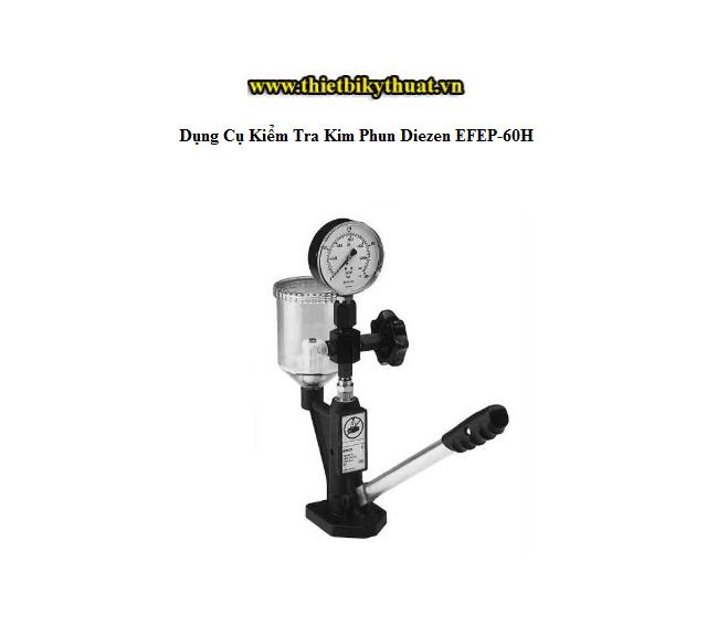 Dụng Cụ Kiểm Tra Kim Phun Diezen EFEP-60H