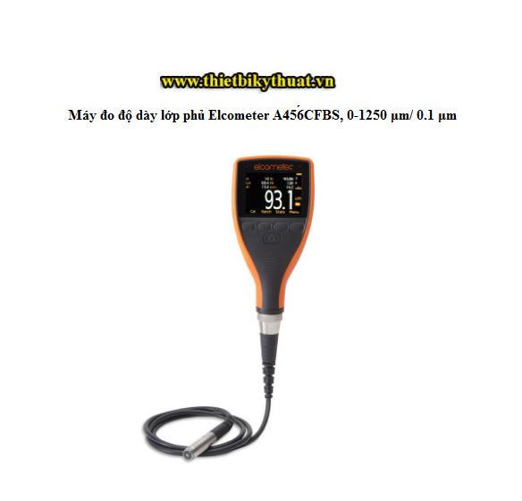 Máy đo độ dày lớp phủ Elcometer A456CFBS, 0-1250 μm/ 0.1 μm