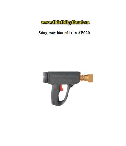 Súng máy hàn rút tôn AP020