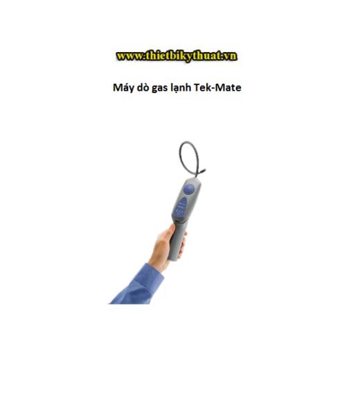 Máy dò gas lạnh Tek-Mate
