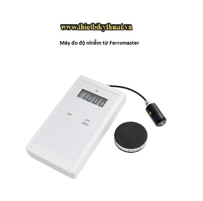 Máy đo độ nhiễm từ Ferromaster
