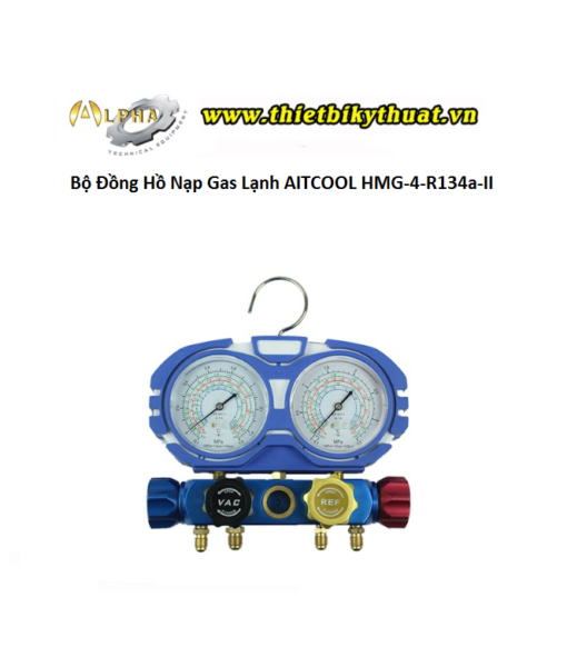 Bộ Đồng Hồ Nạp Gas Lạnh AITCOOL HMG-4-R134a-II