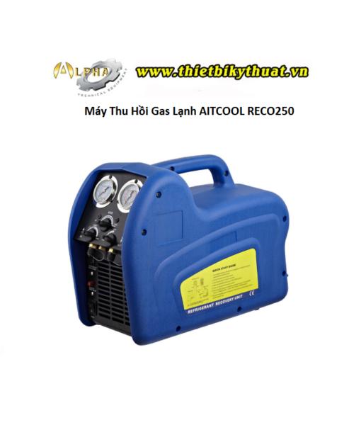 Máy Thu Hồi Gas Lạnh AITCOOL RECO250