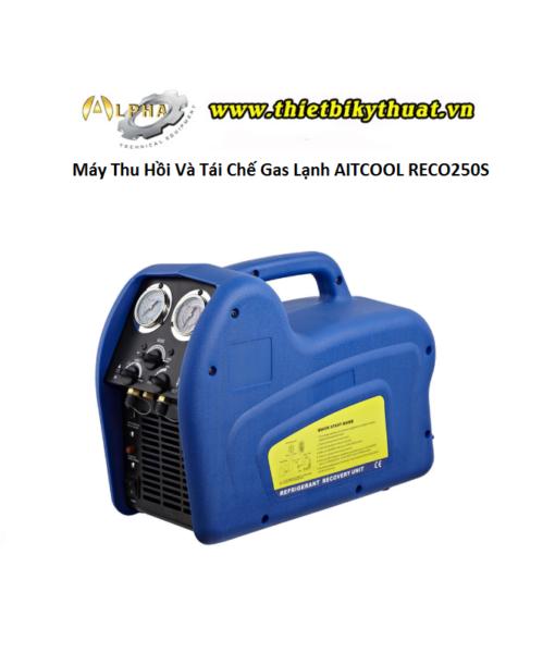 Máy Thu Hồi Và Tái Chế Gas Lạnh AITCOOL RECO250S
