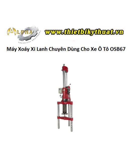 Máy Xoáy Xi Lanh Chuyên Dùng Cho Xe Ô Tô OSB67