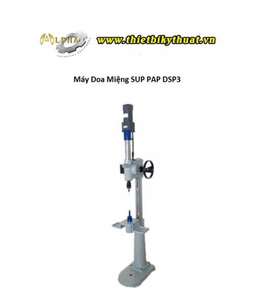 Máy Doa Miệng SUP PAP DSP3