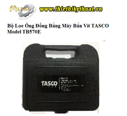 Bộ Loe Ống Đồng Bằng Máy Bắn Vít TASCO
