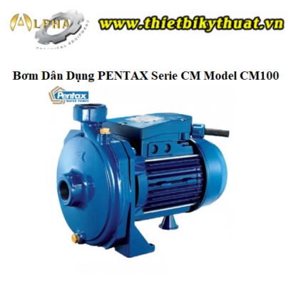 Bơm Dân Dụng PENTAX Serie CM Model CM100