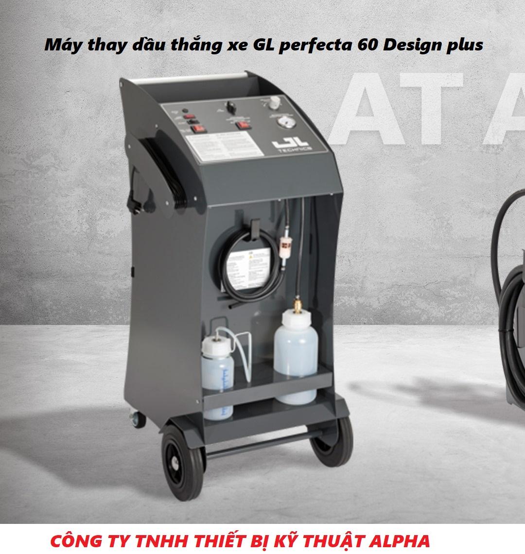 Máy thay dầu thắng GL PERFECTA 60 DESIGN PLUS